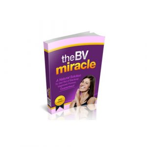 Bacterial Vaginosis Home Treatment Program | BV Miracle: Official Site