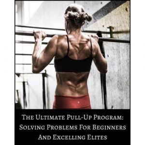 Ultimate Pullup Program | Solving Problems for Beginners and Excellling Elites