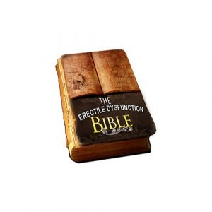 The ED Bible – Naturally Put An End To Erectile Dysfunction For Less Than $10