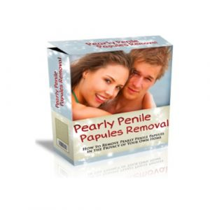 Pearly Penile Papules Removal – How to Remove Pearly Panile Papules at Home