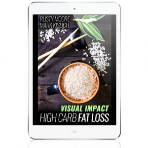 High Carb Fat Loss – by Rusty Moore & Mark Kislich
